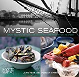 img - for Mystic Seafood: Great Recipes, History, And Seafaring Lore From Mystic Seaport book / textbook / text book