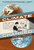 img - for Climate Changed: A Personal Journey through the Science book / textbook / text book