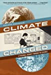 Climate Changed: A Personal Journey t...