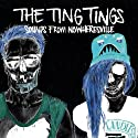 THE TING TINGS - Sounds From Nowheresville [Explicit]