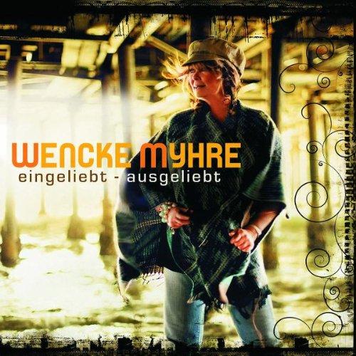 Wencke Myhre - Eingeliebt - ausgeliebt - Zortam Music