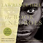 The Book of Negroes: A Novel | Lawrence Hill