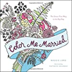 Color Me Married: The Stress-Free Way...
