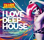 I Love Deephouse Vol.1