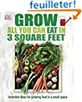Grow All You Can Eat In Three Square...