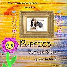 Puppies: Best in Stew (       UNABRIDGED) by Ken La Salle Narrated by Ken La Salle