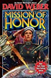Mission of Honor (Honor Harrington, Book 12)