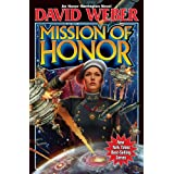 Mission Of Honor (Honor Harrington)by David Weber