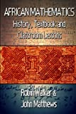 African Mathematics: History, Textbook and Classroom Lessons