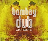 Image of Bombay Dub Orchestra [2 CD]