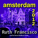 Amsterdam 2012 | Ruth Francisco