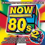 Now 80s 2: Now That's What I Call the 80s Various Artists