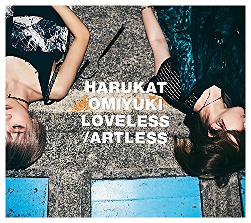 LOVELESS/ARTLESS(初回生産限定盤)(DVD付)