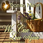 We Can Love Again | Donna Marie