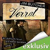 Verrat (Die dunklen Fälle des Harry Dresden 11) | Jim Butcher