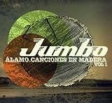 Vol. 1-Alamo Canciones En Madera by Jumbo (2009-08-03)