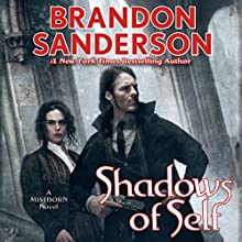 Shadows of Self Audiobook by Brandon Sanderson Narrated by Michael Kramer