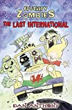 The Rugby Zombies: The Last International