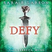 Defy | [Sara B. Larson]