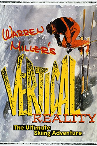 Warren Miller's Vertical Reality