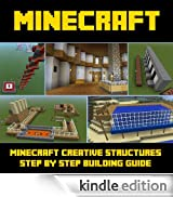 Minecraft Structure Building Guide: A Collection of Amazing Minecraft Structure Designs- A Step-by-Step Building Guide [Edizione Kindle]