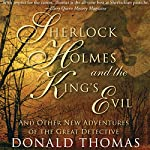 Sherlock Holmes and the King's Evil | Donald Thomas
