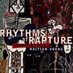 Rhythms of Rapture: Sacred Musics of...