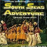 echange, troc Alex North - South Seas Adventure