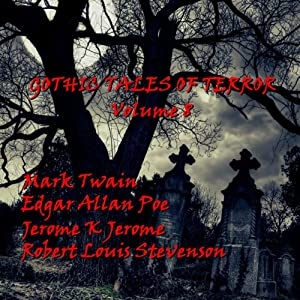 Gothic Tales of Terror: Volume 8 Audiobook