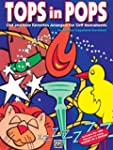 Tops in Pops: Old and New Favorites A...