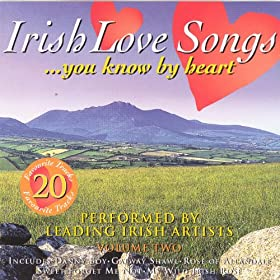 Irish Love Songs You Know By Heart - Volume 2: Various
