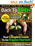 Back To Eden: Your Complete Guide To...
