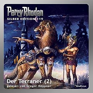 Der Terraner - Teil 2 (Perry Rhodan Silber Edition 119) Hörbuch