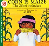 Corn Is Maize (Turtleback School  &  Library Binding Edition) (Let