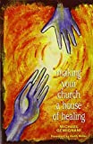 img - for Making Your Church a House of Healing by Michael Gemignani (2008-10-15) book / textbook / text book