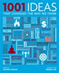 1001 Ideas That Changed the Way We Think