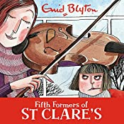 Fifth Formers of St Clare's: St Clare's, Book 8 | Enid Blyton