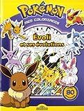 Pokémon - Mes coloriages - Evoli et ses évolutions...