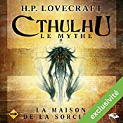 La Maison de la Sorcière (Cthulhu - Le mythe) | Howard Phillips Lovecraft