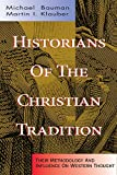 Historians of the Christian Tradition