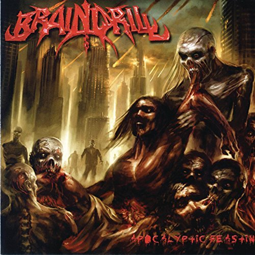 Apocalyptic Feasting by Brain Drill (2008-02-05)