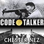Code Talker: The First and Only Memoi...
