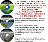 img - for Massive Cash Flow Pack with Marketing, Godfather Principles and Accounting & Finance for Single-Disc DVD Players Businesses 3 CD Power Pack book / textbook / text book