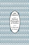 img - for The Political Philosophy of Hobbes: Its Basis and Its Genesis (Phoenix Books) book / textbook / text book