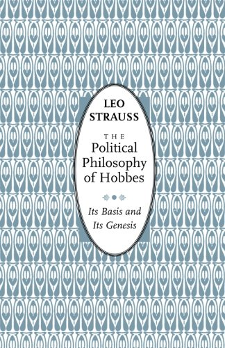 The Political Philosophy Of Hobbes: Its Basis And Its Genesis (Phoenix Books)