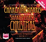 Charlaine Harris Shakespeare's Christmas (Unabridged Audiobook)