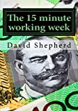img - for The 15 minute working week: Apply Adpoted and Change book / textbook / text book