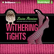 Withering Tights: The Misadventures of Tallulah Casey | Louise Rennison