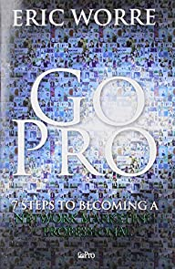 Go Pro: 7 Steps to Becoming a Network…
