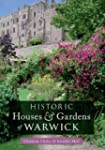 Historic Houses & Gardens of Warwick